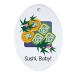 Sushi Baby Oval Ornament
