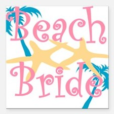 "beachbride2pink.png Square Car Magnet 3"" x 3"""