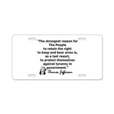 THOMAS JEFFERSON QUOTE Aluminum License Plate