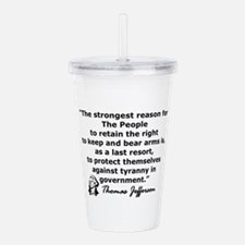 THOMAS JEFFERSON QUOTE Acrylic Double-wall Tumbler