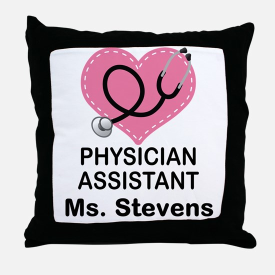 Physician Assistant personalized Throw Pillow