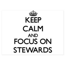 Keep Calm and focus on Stewards Invitations
