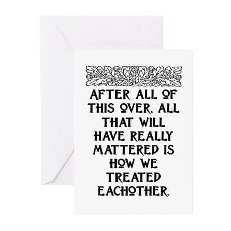 AFTER ALL OF THIS (NEW FONT) Greeting Cards (Pk of