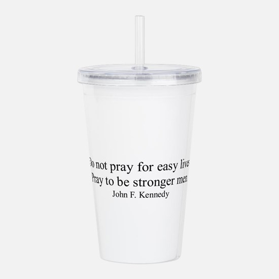 JOHN F. KENNEDY QUOTE Acrylic Double-wall Tumbler