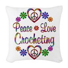 Peace Love Crocheting Woven Throw Pillow