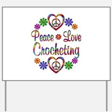 Peace Love Crocheting Yard Sign