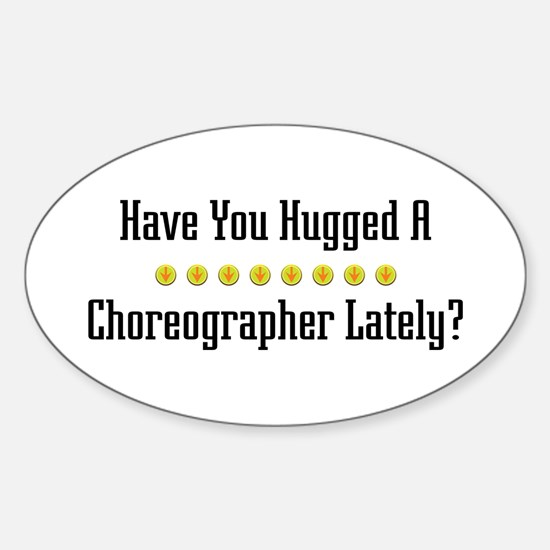 Hugged Choreographer Oval Decal
