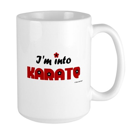I'm Into Karate (Chick) Large Mug