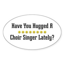 Hugged Choir Singer Oval Decal