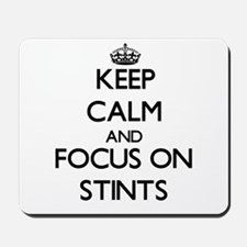 Keep Calm and focus on Stints Mousepad