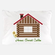 Home Sweet Cabin Pillow Case