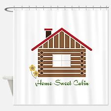 Home Sweet Cabin Shower Curtain