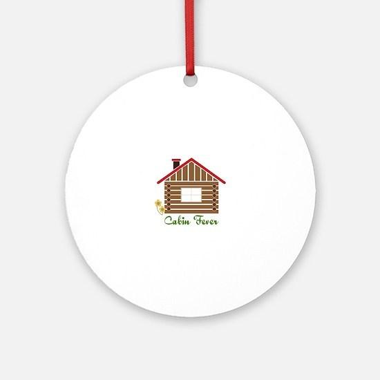 Cabin Fever Ornament (Round)