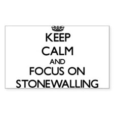 Keep Calm and focus on Stonewalling Decal