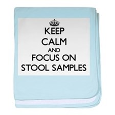 Keep Calm and focus on Stool Samples baby blanket