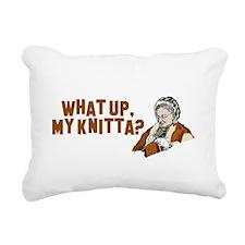 What up, my knitta? Rectangular Canvas Pillow