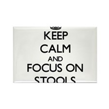 Keep Calm and focus on Stools Magnets