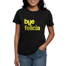 Bye Felicia Tee