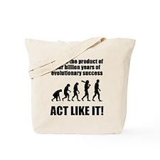 Evolutionary Success Tote Bag