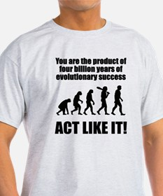 Evolutionary Success T-Shirt