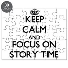 Keep Calm and focus on Story Time Puzzle
