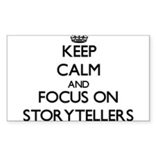 Keep Calm and focus on Storytellers Decal