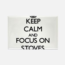 Keep Calm and focus on Stoves Magnets