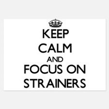 Keep Calm and focus on Strainers Invitations