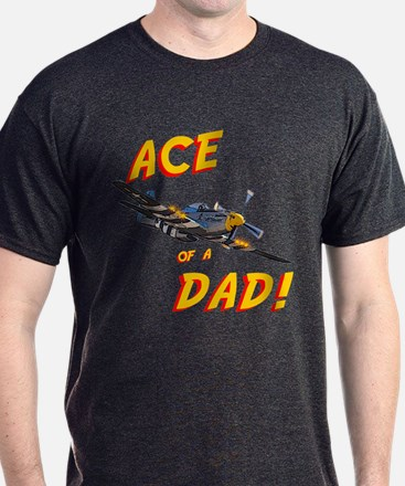 Ace of a Dad! T-Shirt