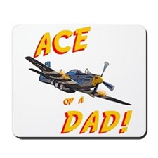 Ace of a Dad! Mousepad