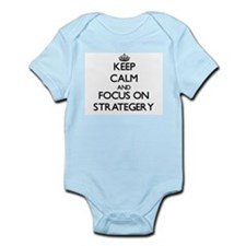 Keep Calm and focus on Strategery Body Suit