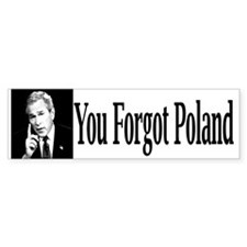 You Forgot Poland Bumper Bumper Sticker