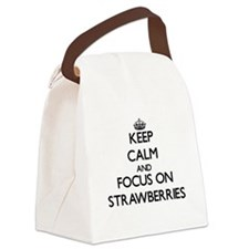 Keep Calm and focus on Strawberri Canvas Lunch Bag