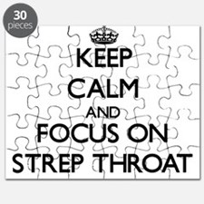 Keep Calm and focus on Strep Throat Puzzle