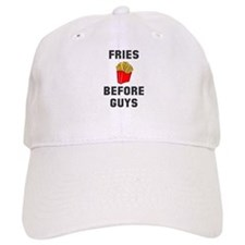 Fries Before Guys Baseball Baseball Cap