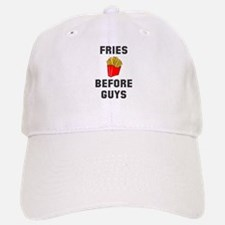 Fries Before Guys Baseball Baseball Cap