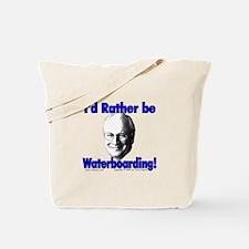 Waterboarding Cheney Tote Bag