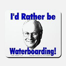Waterboarding Cheney Mousepad
