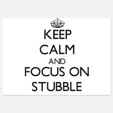 Keep Calm and focus on Stubble Invitations