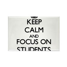 Keep Calm and focus on Students Magnets