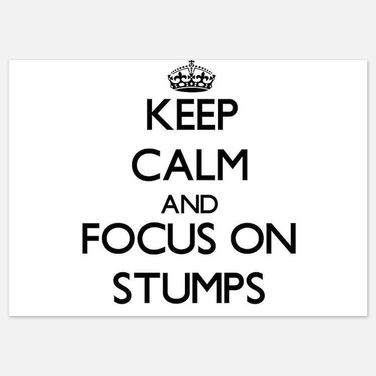 Keep Calm and focus on Stumps Invitations