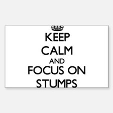 Keep Calm and focus on Stumps Decal