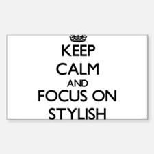 Keep Calm and focus on Stylish Decal