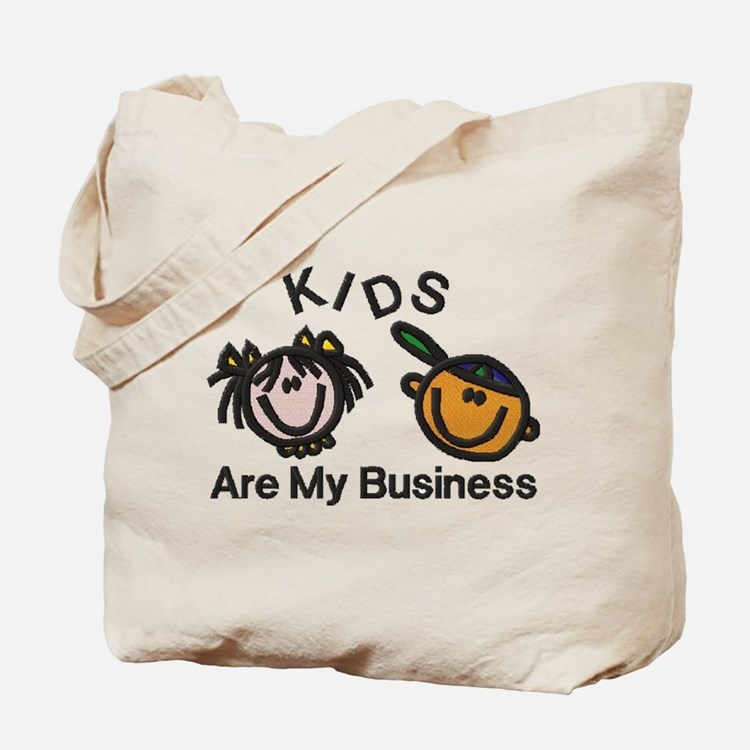 Kids Are My Business Tote Bag