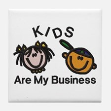 Kids Are My Business Tile Coaster