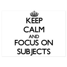 Keep Calm and focus on Subjects Invitations