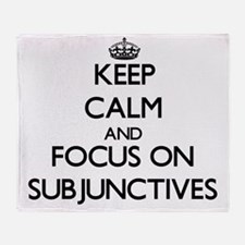 Keep Calm and focus on Subjunctives Throw Blanket