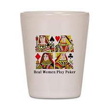 Real Women Play Poker Shot Glass