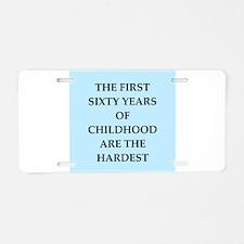 birthday joke Aluminum License Plate