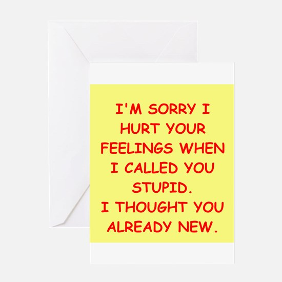 stupid insult Greeting Card
